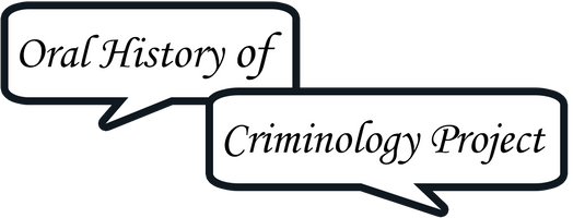 Oral History of Criminology Project