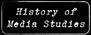 in Community History of Media Studies