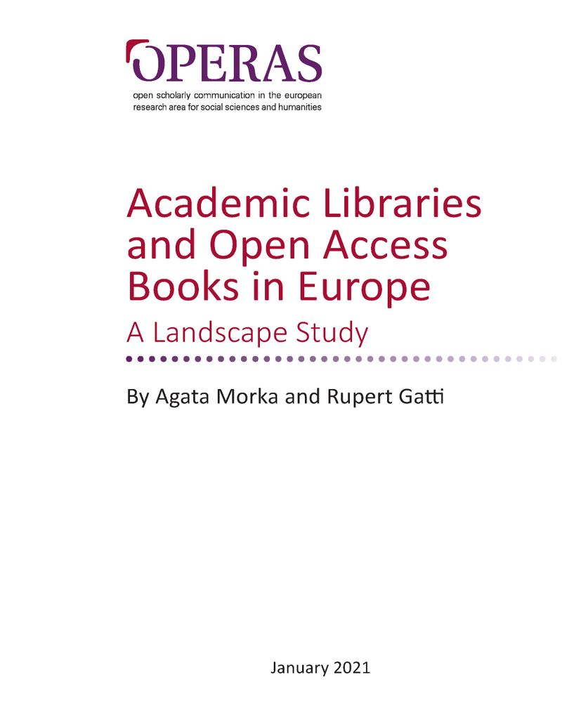 Academic Libraries and Open Access Books in Europe: a Landscape Study ·  COPIM